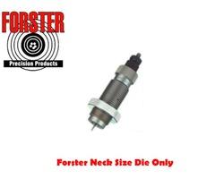 Forster Neck Size Reloading Die