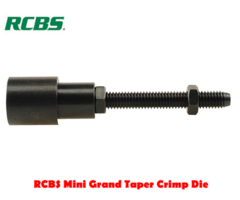 RCBS Mini Grand Taper Crimp Reloading Die