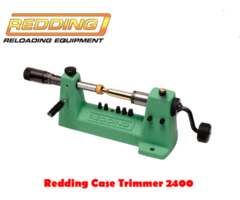 Redding 2400 Case Trimmer