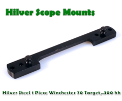 Hilver Steel Full Bore 1 Piece Winchester 70 target .300 HH Mag / 375 mag