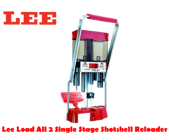 Lee Load All 2 Single Stage Shotshell Reloader