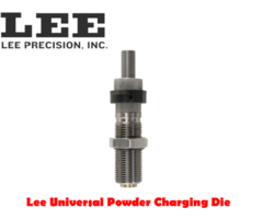 Lee Universal Powder Charging Reloading Die – 90273