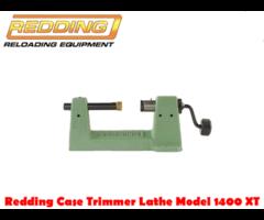 Redding Case Trimmer Lathe Model 1400 XT