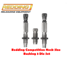 Redding Reloading Competition Bushing 3 Die Neck Size Reloading Die Set