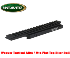 Weaver Tactical AR15 / M16 Flat Top Riser Rail